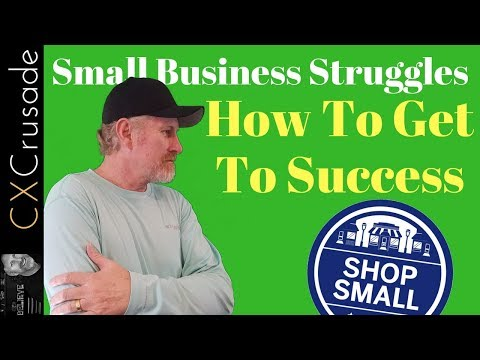 Small Business Struggles | How to Get to Success