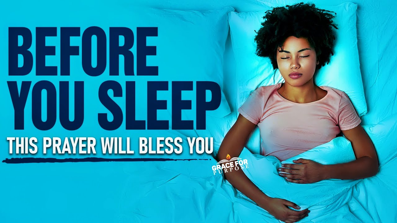 End Your Day Blessed And Fall Asleep To This Anointed Prayer | God's Protection and Divine Peac