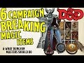 6 Dungeons and Dragons 5th Edition Magic Items that Break Campaigns and How to Deal with Them