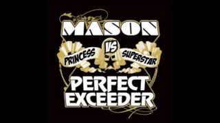 Mason vs. Princess Superstar- Perfect (Exceeder)