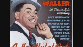 Fats Waller - The Joint is Jumpin