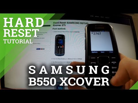 Hard Reset SAMSUNG B550 XCOVER - how to completely wipe your phone