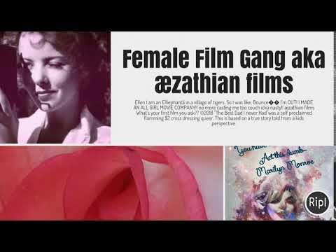 Female Film Gang aka æzathian films