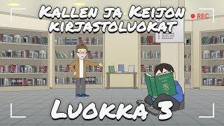 Kallen ja Keijon kirjastoluokat - luokka 3