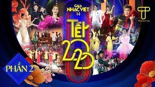 [FULL] Gala Nhạc Việt 14 - Tết 2020 - Phần 2 - MC Trấn Thành, Hồ Ngọc Hà, BB Trần, Hải Triều