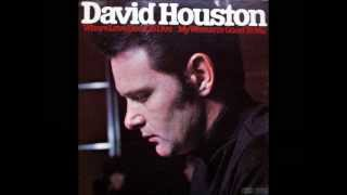 "David Houston ""Baby Baby (I Know You"