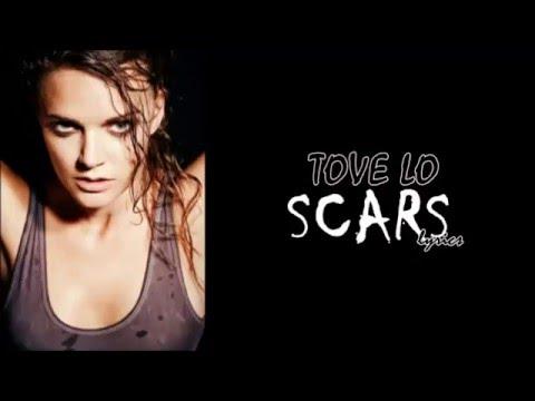 Tove Lo- Scars lyrics