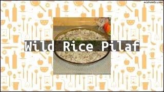 Recipe Wild Rice Pilaf