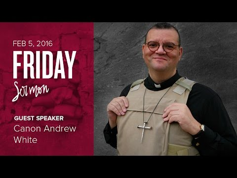 Canon Andrew White (Friday, 5 Feb 2016)