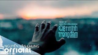 GIẬT MÌNH TRONG ĐÊM (Acoustic Cover)   ST: Nguyễn Văn Chung   Acoustic Thế Hệ 8x 9x
