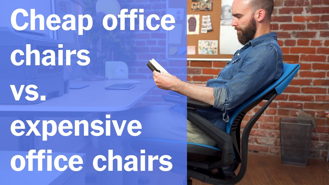 Cheap Office Chairs Vs Expensive Office Chairs Youtube