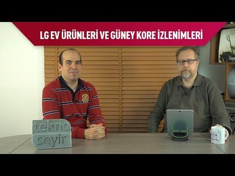LG Ev Ürünleri Ve Güney Kore Gezisi İzlenimleri