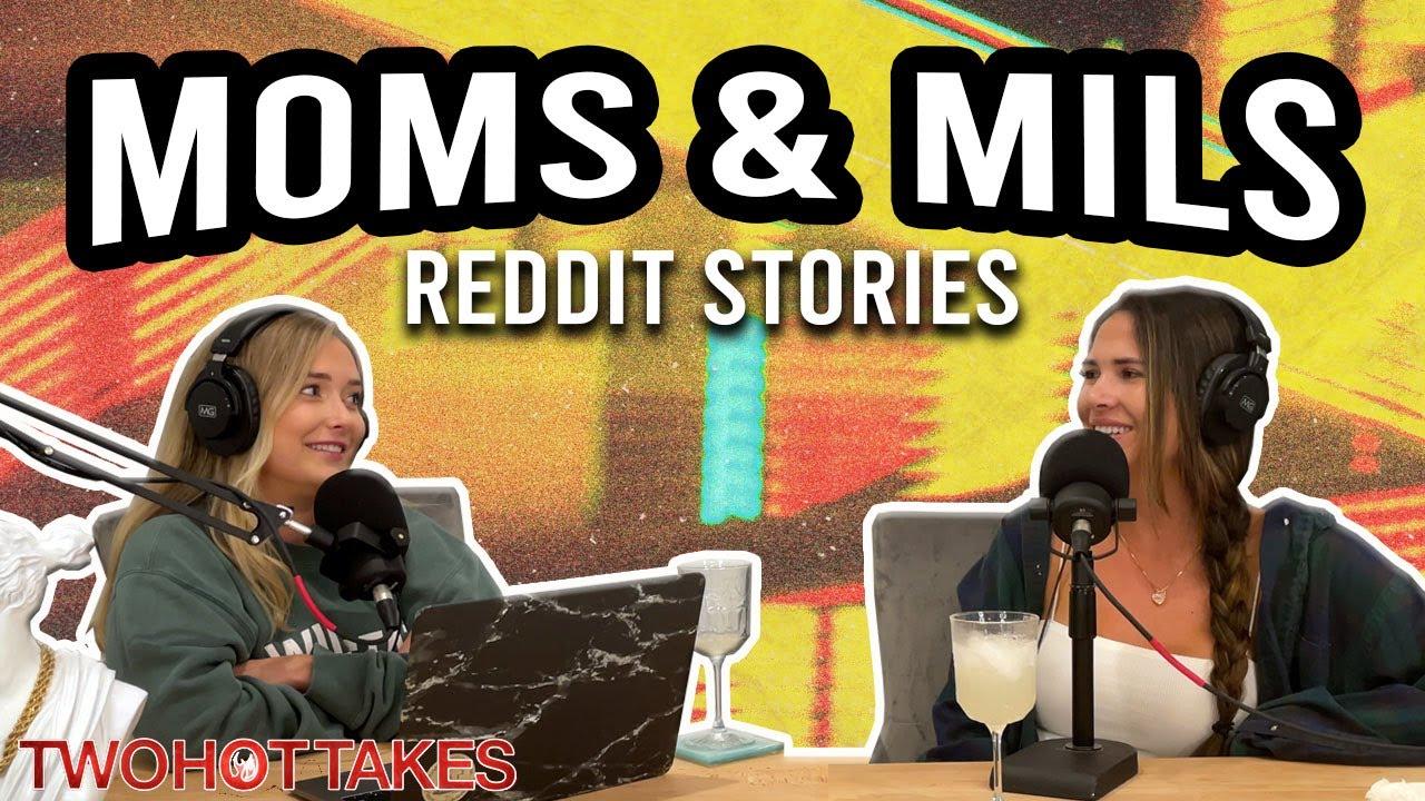 Moms & MILS... FULL EPISODE -- REDDIT STORIES