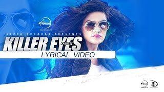 Killer Eyes | Lyrical Video | Desi Robinhood | Kaur B | Latest Punjabi Songs 2015