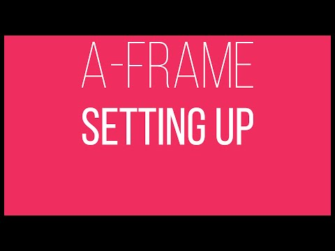 A-Frame WebVR Tutorial 1 - Setting Up