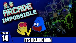 Arcade Impossible - Episode 14, It's Deluxe Man