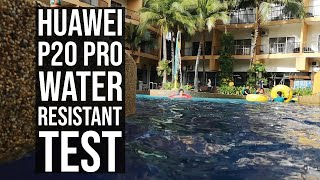 Huawei P20 Pro Water Resistant Test.