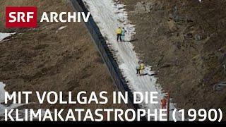 Treibhauseffekt (1990): Mit Vollgas in die Klimakatastrophe | Klimawandel Schweiz | SRF Archiv