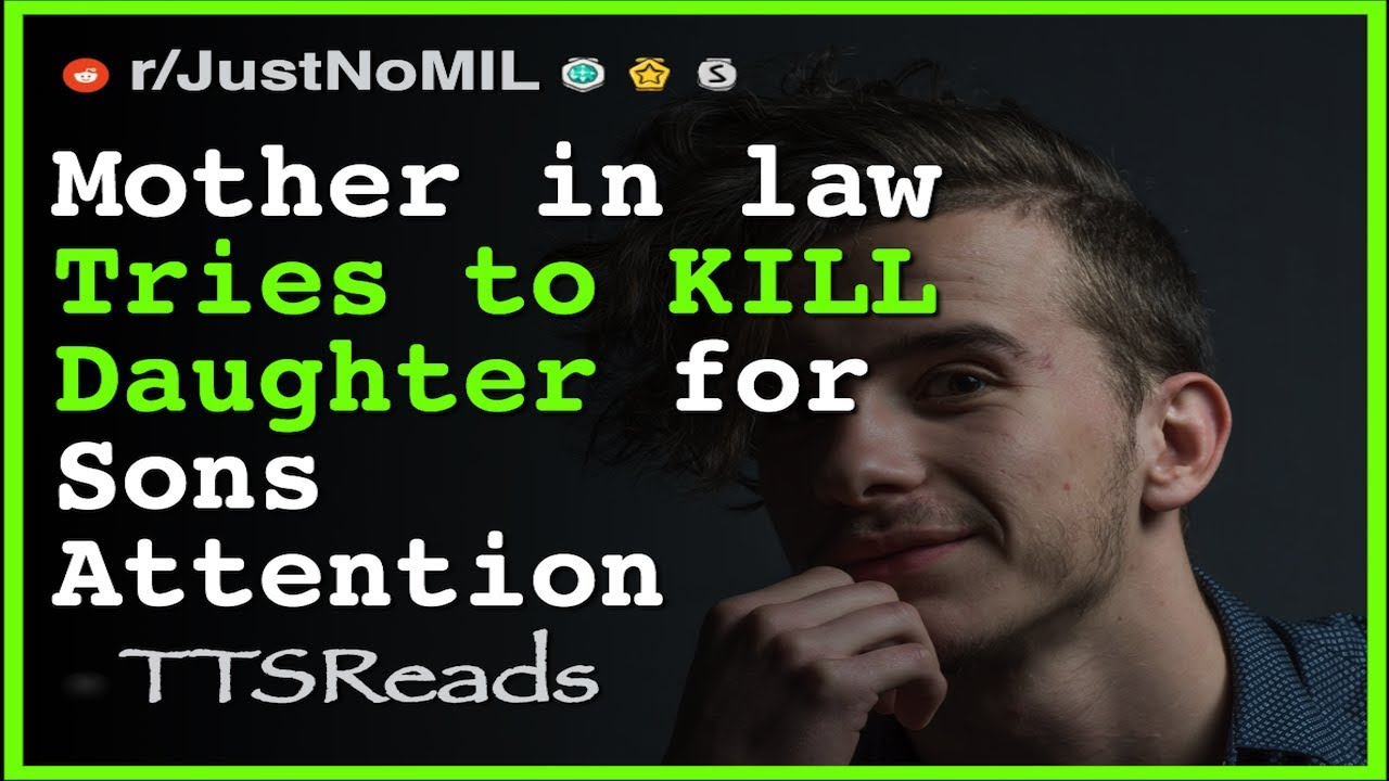 Mother In Law Tries To Kill For Attention Claims Different Dad Sets Trap Reddit R Justnomil Youtube Последние твиты от justnomil (@justnomil1). mother in law tries to kill for