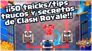 ¡¡ LOS 50 MEJORES TRUCOS/TIPS Y SECRETOS DE CLASH ROYALE !! - [WithZack]