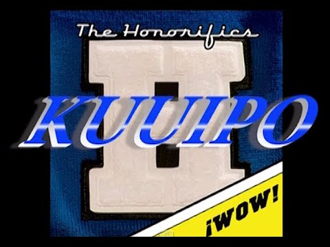 """KUUIPO"" by ""The Honorifics"""
