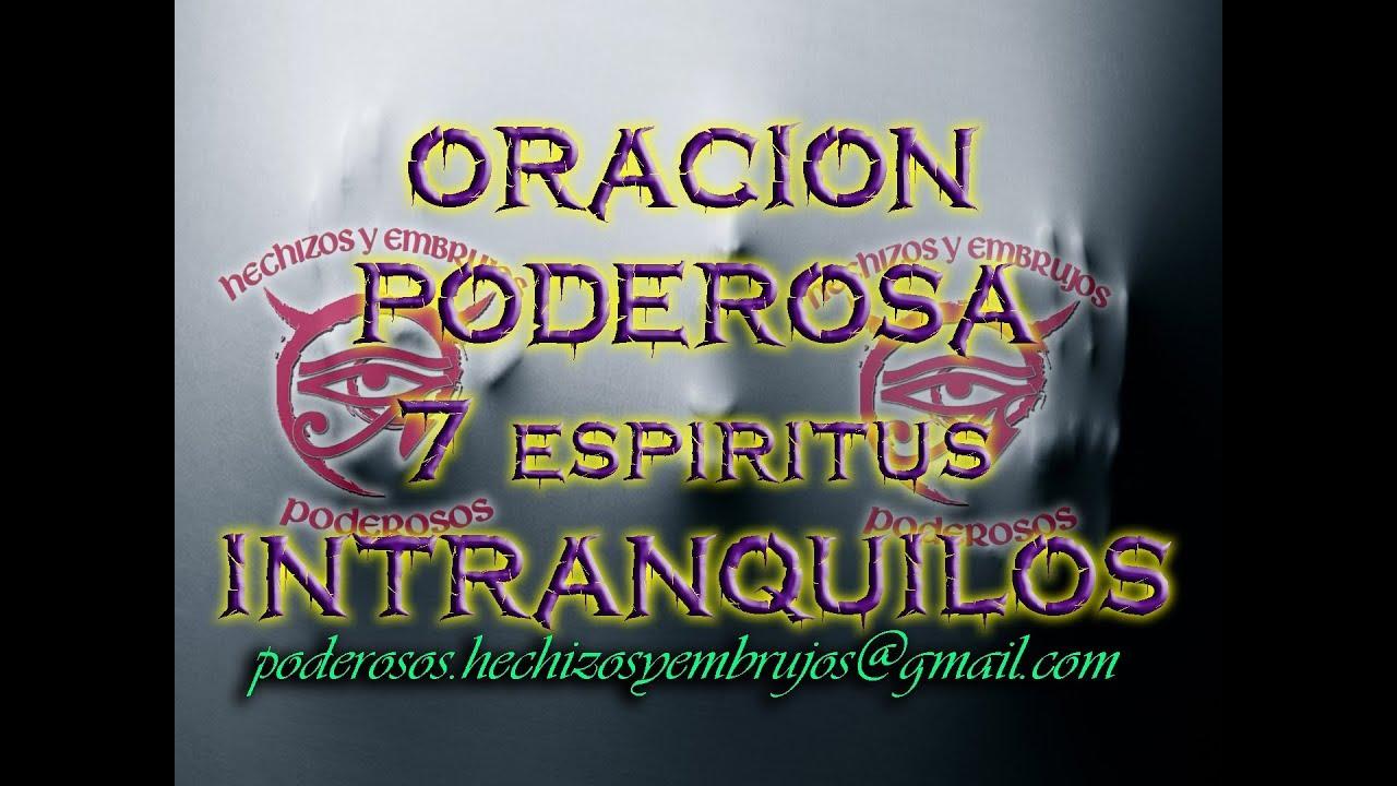 ORACION PODEROSA 7 ESPIRITUS INTRANQUILOS