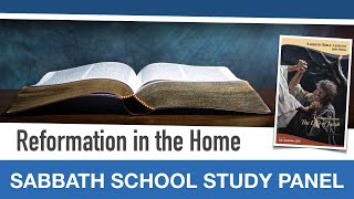 "Sabbath Bible Lesson 10: ""Reformation in the Home"" - Lessons From the Life of Jacob"
