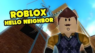 HELLO NEIGHBOR THE PROTOTYPE Roblox | Roblox Hello Neighbor