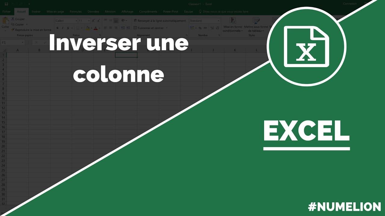 Inverser Une Colonne Dans Excel Youtube