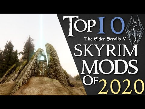 Top 10 Skyrim Mods - 2020