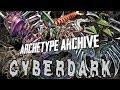 Archetype Archive - Cyberdark