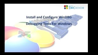 how To Install and Configure WinDBG For BSOD Analysis