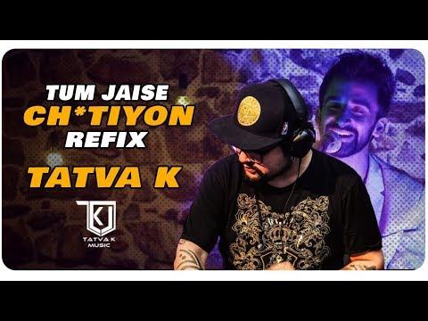 Tum Jaise Ch*tiyon - Rajiv Raja (Tatva K Refix)