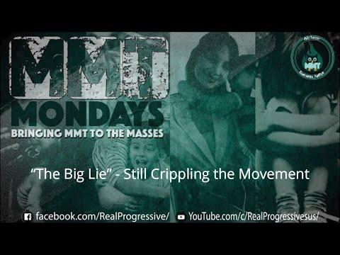 """The Big Lie"" - Still Crippling the Movement"