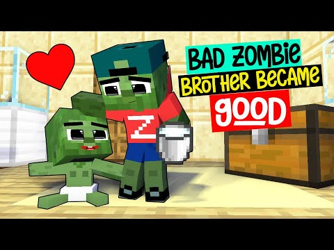 BAD Zombie's brother became GOOD: Monster School: SAD Minecraft Animation