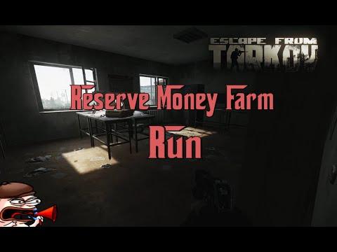 Reserve Money Farm Run - Money Farming Guide - Escape From Tarkov
