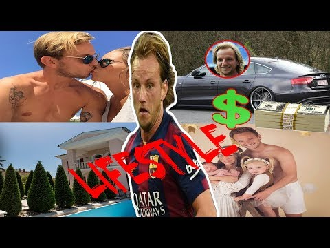 Ivan Rakitic Net Worth,Biography,Family,House,Car,Pet,Awards,Favorite