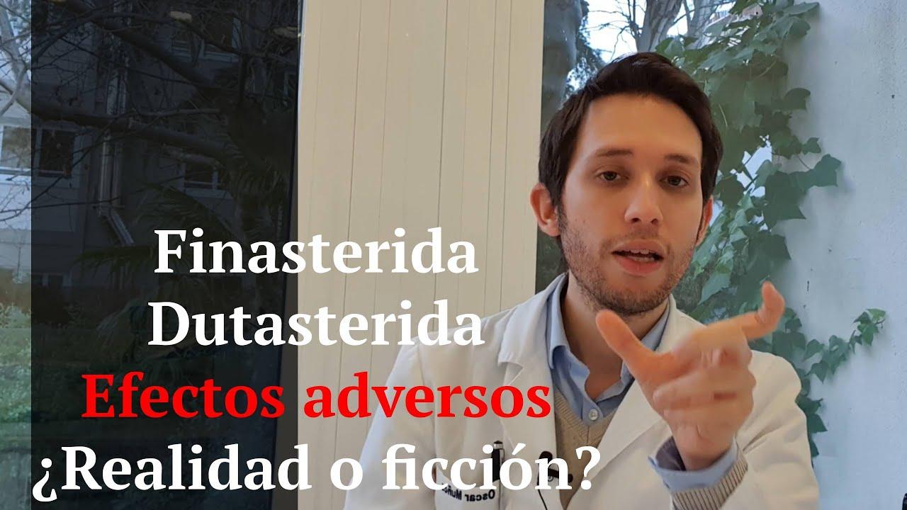 Finasterida y Dutasterida : Hablemos de efectos adversos