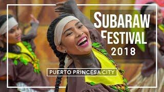 SUBARAW FESTIVAL 2018 (Puerto Princesa City)