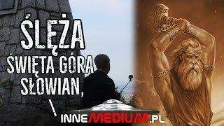 Ślęża, święta góra Słowian# 2 - Swaróg, kamienne rzeźby i kult religjny