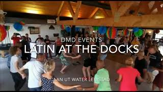 Latin At The Docks DMD EVENTS (#DudeEntertainment)