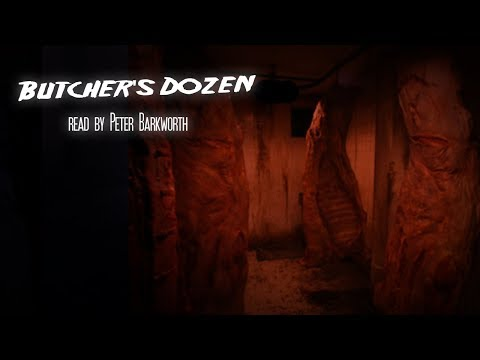 'Butcher's Dozen' Read By Peter Barkworth | Halloween Scary Stories