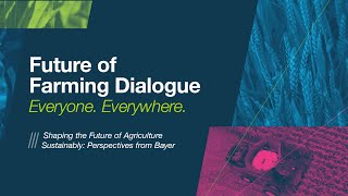 FoFD 2020: Shaping the Future of Agriculture Sustainably: Perspectives from Bayer (ENG)