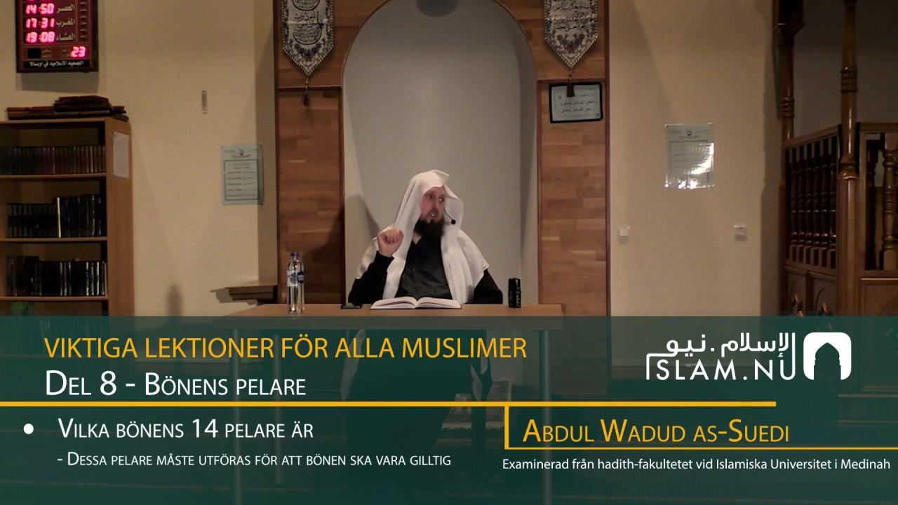 Viktiga Lektioner För Varje Muslim | del 8 | Abdul Wadud