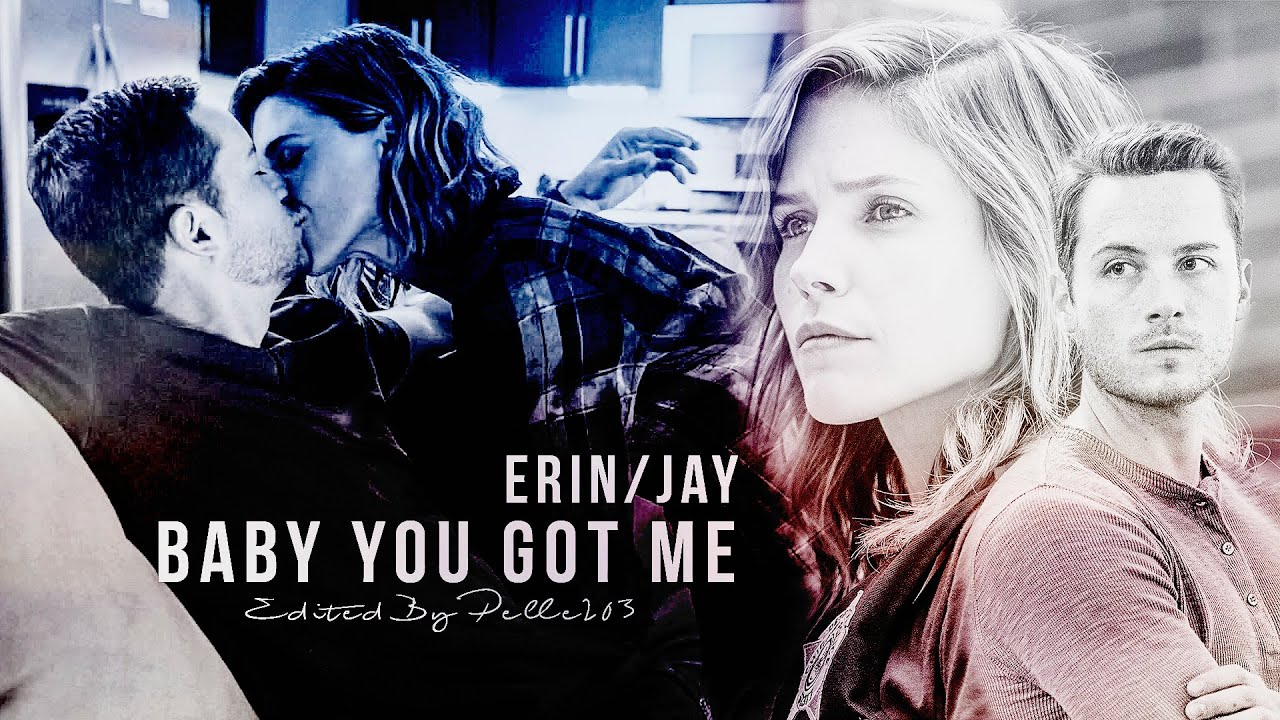 Download Erin Lindsay and Jay Halstead II Baby you got me (Linstead- Chicago PD)