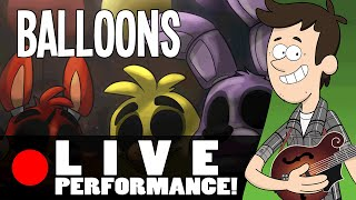 Balloons -  Live Performance by MandoPony | Five Nights at Freddy's