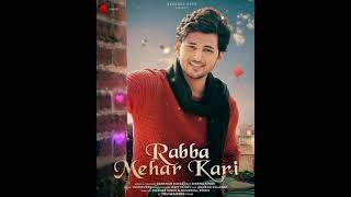 Rabba Mehar Kari - Darshan Raval | On 18 Feb |
