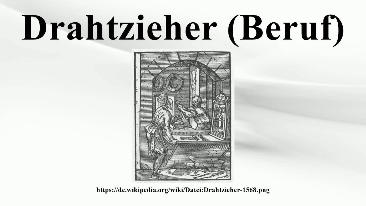 Drahtzieher (Beruf) - YouTube