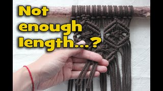Not enough rope length for macrame? Watch carefully!