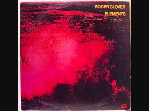Roger Glover - The First Ring of Clay (Elements 1978)